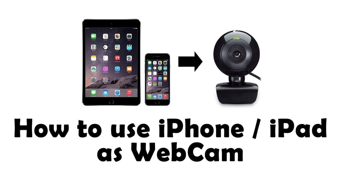 convert iphone ipad as webcam,guide to cinvert iphone as webcam